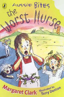 The Worst Nurse by Margaret Clark
