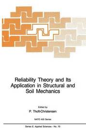 Reliability Theory and Its Application in Structural and Soil Mechanics