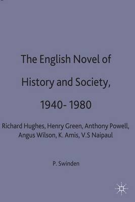 The English Novel of History and Society, 1940-80 by Patrick Swinden image