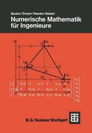 Numerische Mathematik Fur Ingenieure by Jurgen Becker