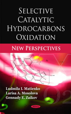 Selective Catalytic Hydrocarbons Oxidation by Ludmila I. Matienko image