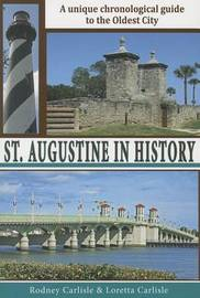 St Augustine in History by Rodney Carlisle