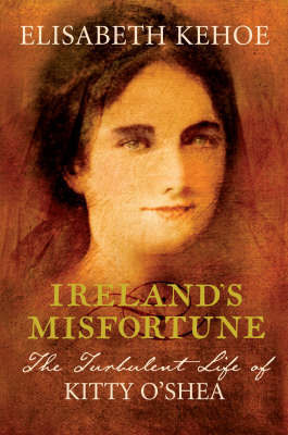 Ireland's Misfortune by Elisabeth Kehoe image