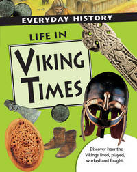 Life in Viking Times by Hazel Mary Martell image