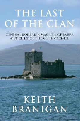 The Last of the Clan by Keith Branigan
