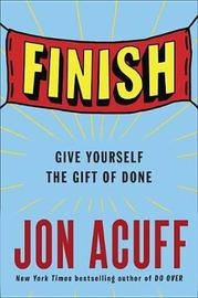 Finish by Jon Acuff image