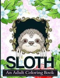 Sloth Coloring Book by Alex Art