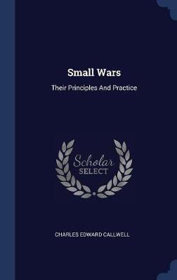 Small Wars by Charles Edward Callwell image