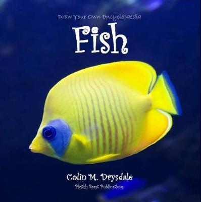 Draw Your Own Encyclopaedia Fish by Colin M. Drysdale image