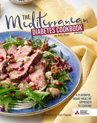 The Mediterranean Diabetes Cookbook, 2nd Edition by Amy Riolo