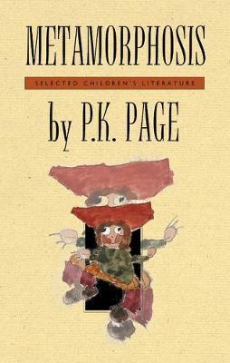Metamorphosis by P.K. Page