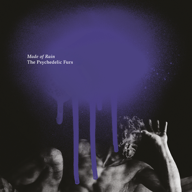 Made Of Rain by The Psychedelic Furs