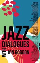 Jazz Dialogues by Jon Gordon