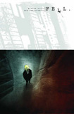 Fell Volume 1: Feral City by Warren Ellis