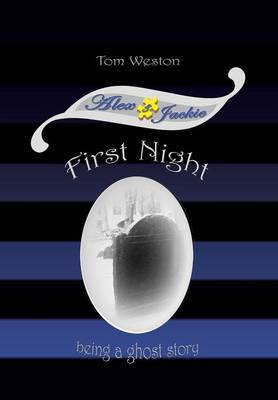 First Night by Tom Weston