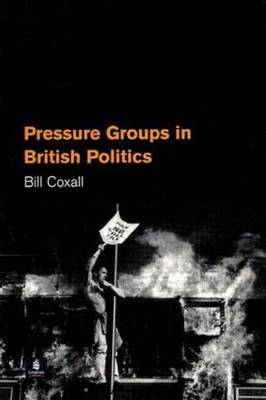 Pressure Groups in British Politics by Bill Coxall image