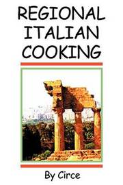 Regional Italian Cooking by Circe image
