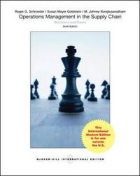 Operations Management in the Supply Chain: Decisions and Cases by Roger G Schroeder