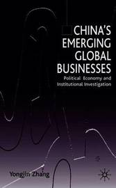 China's Emerging Global Businesses by Y. Zhang image