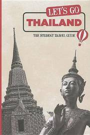 Let's Go Thailand: The Student Travel Guide by Harvard Student Agencies, Inc. image