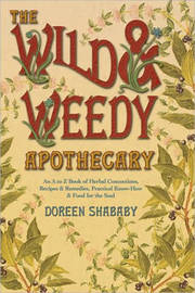 The Wild and Weedy Apothecary by Doreen Shababy image