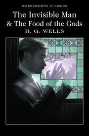 The Invisible Man and The Food of the Gods by H.G.Wells