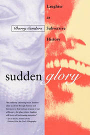 Sudden Glory by Barry Sanders