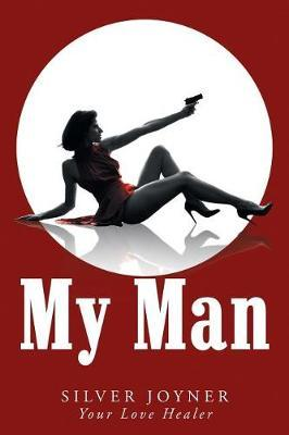 My Man by Silver Joyner