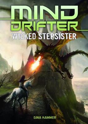 Wicked Stepsister by Gina Kammer