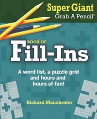 Super Giant Grab a Pencil Book of Fill-Ins