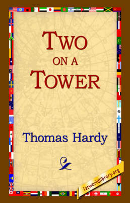 Two on a Tower by Thomas Hardy image