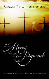 When Mercy Triumphs Over Judgment by Susan Rowe image