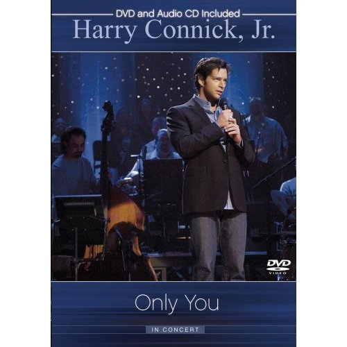 Harry Connick Jr - Only You: In Concert on DVD