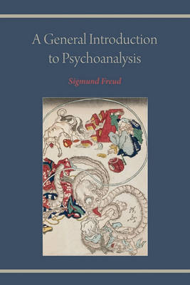 A General Introduction to Psychoanalysis by Sigmund Freud