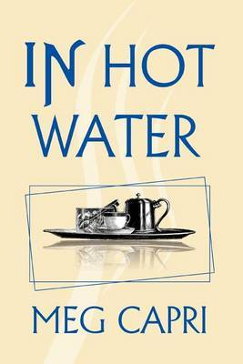 In Hot Water by Meg Capri
