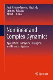Nonlinear and Complex Dynamics by Jose Antonio Tenreiro Machado