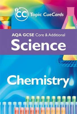AQA GCSE Core and Additional: Chemistry by Rob King image