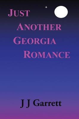 Just Another Georgia Romance by Zolen Calo