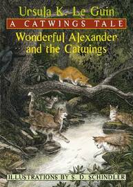 Wonderful Alexander and the Catwings: A Catwings Tale by Ursula K. Le Guin