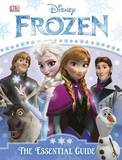 Frozen: The Essential Guide by Barbara Bazaldua