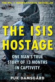 The ISIS Hostage by Puk Damsgard
