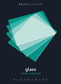 Glass by John Garrison