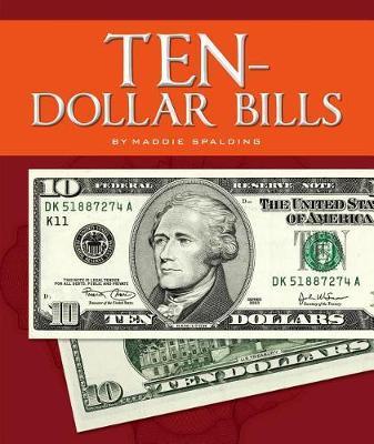 Ten-Dollar Bills by Maddie Spalding image