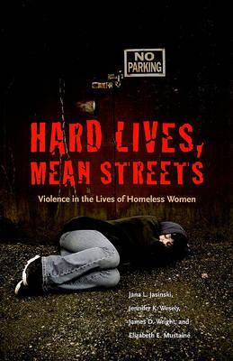Hard Lives, Mean Streets by Jana L. Jasinski image