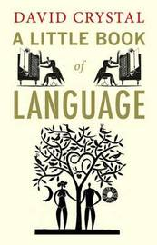A Little Book of Language by David Crystal image