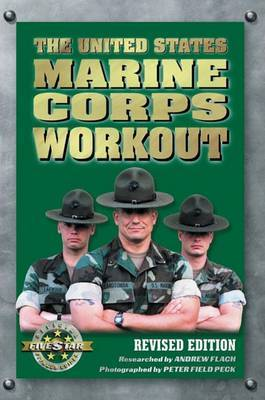 The United States Marine Corps Workout by Andrew Flach