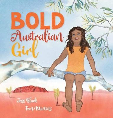 Bold Australian Girl by Black,Jess