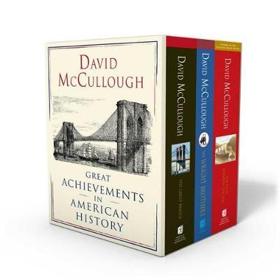 David McCullough: Great Achievements in American History by David McCullough