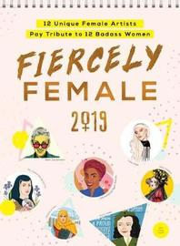 2019 Fiercely Female Wall Poster Calendar by Sourcebooks
