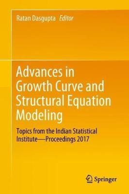 Advances in Growth Curve and Structural Equation Modeling